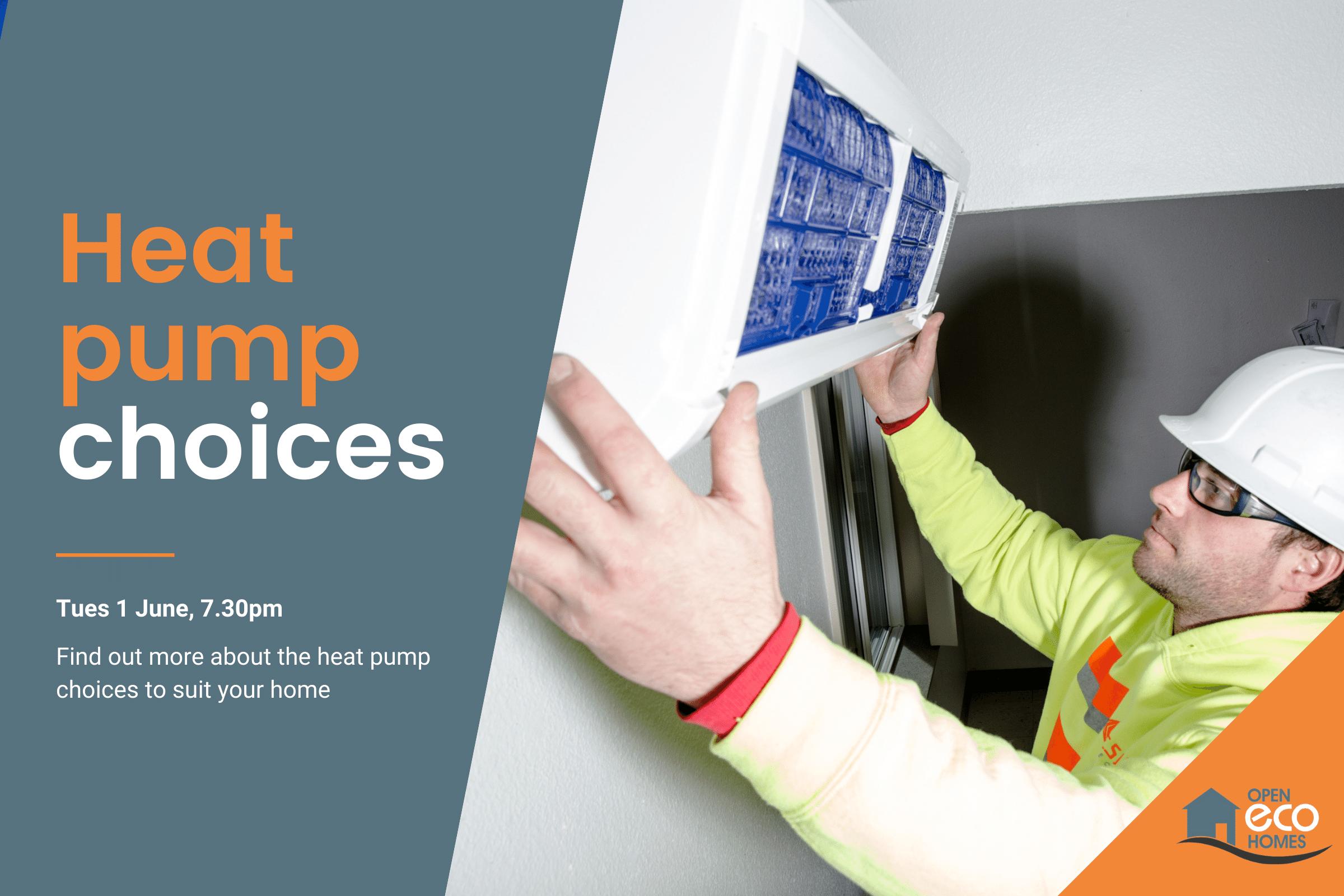 Heat pump choices